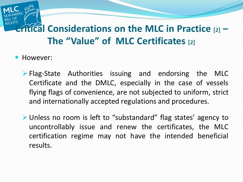 Critical Considerations on the MLC in Practice [2] – The Value of MLC Certificates [2]